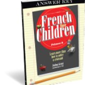 French for Children Primer A  (Answer Key) Classical Academic Press