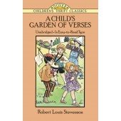 A Child's Garden of Verses By: Robert Louis Stevenson