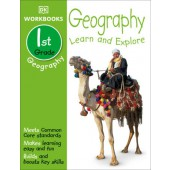 DK Workbooks: Geography, First Grade LEARN AND EXPLORE By DK