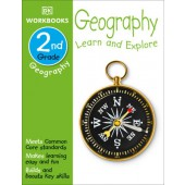 DK Workbooks: Geography, Second Grade LEARN AND EXPLORE By DK