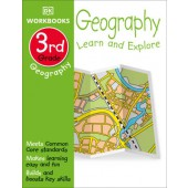 DK Workbooks: Geography, Third Grade LEARN AND EXPLORE By DK