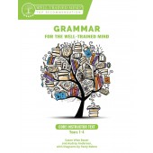 Grammar for the Well-Trained Mind: Core Instructor Text by Susan Wise-Bauer