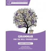 Grammar for the Well-Trained Mind: Purple (Student) Workbook  by Susan Wise-Bauer