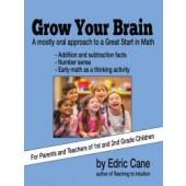 Grow Your Brain by Edric Cane