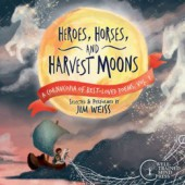 Heroes, Horses, and Harvest Moons Audio CD