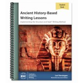 IEW Ancient History-Based Writing Lessons Student Book