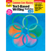 Text-Based Writing: Common Core Mastery, Grade 3