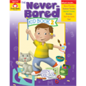 The Never-Bored Kid Book 2, Grades K-1 - Activity Book Ages 5-6  Evan-Moor