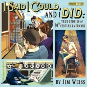 I Said I Could and I Did: True Stories of 20th-Century Americans CD - The Well Trained Mind