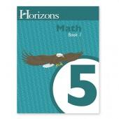 Horizons Math 5 Book 1