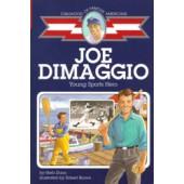Joe DiMaggio (Childhood of Famous Americans)
