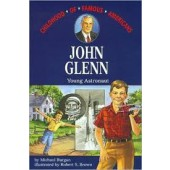 John Glenn Young Astronaut (Childhood of Famous Americans Series)