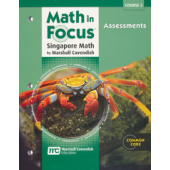 Math in Focus: The Singapore Approach Grade 7 (Course 2) Assessments