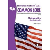 Show What You Know on the Common Core Math Gr 8 Flash Cards