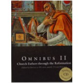 Omnibus II: Church Fathers Through the Reformation Text & Teacher CD