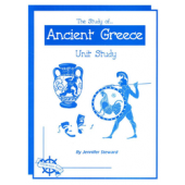 The Study of Ancient Greece, Christian Unit Study Guide