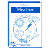 The Study of Weather, Christian Unit Study Guide