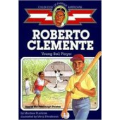 Roberto Clemente, Young Ball Player (Childhood of Famous Americans)