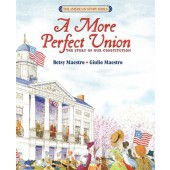 A More Perfect Union, The Story of Our Constitution
