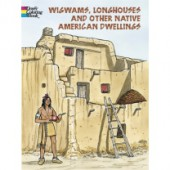 Wigwams, Longhouses & Other...