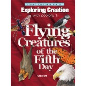 Exploring Creation with Zoology 1, Flying Creatures of the Fifth Day (Apologia)