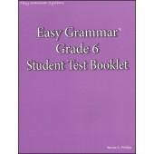 Easy Grammar Grade 6 Test Booklet