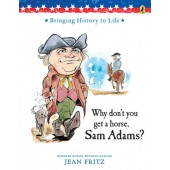 Why Don't You Get a Horse, Sam Adams?, by Fritz and Hyman