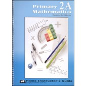 Singapore Primary Math Standards Edition 2A Home Instructor's Guide