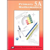 Singapore Primary Math Standards Edition 5A Home Instructor's Guide