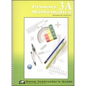 Singapore Primary Math Standards Edition 3A Home Instructor's Guide