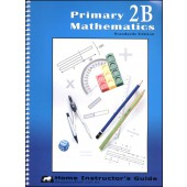 Singapore Primary Math Standards Edition 2B Home Instructor's Guide