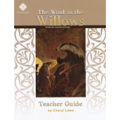 Wind in the Willows Literature Guide Teacher's Edition