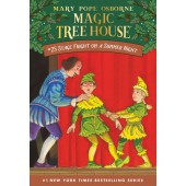 Magic Treehouse #25.Stage Fright on a Summer Night
