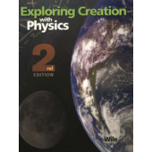 Exploring Creation With Physics Student Text, 2nd Edition (Apologia)