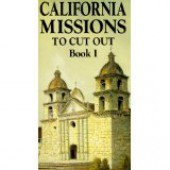 California Missions to Cut Out Book 1