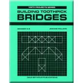 Building Toothpick Bridges (Math Projects: Grades 5-8)