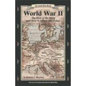 World War II: The Rest of the Story & How It Affects You Today, Revised Edition