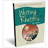 Writing & Rhetoric Book 2: Narrative I - Student Edition - A one semester course for grades 3 or 4 and up - Classical Academic Press
