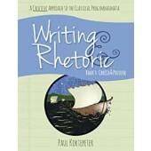 Writing & Rhetoric Book 4: Chreia & Proverb - Classica Academic Press
