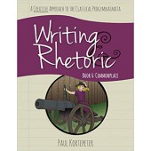 Writing & Rhetoric Book 6: Commonplace, Student Edition - Cassical Academic Press