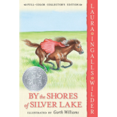 By the Shores of Silver Lake (Full-Color Collector's Edition)