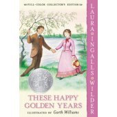 These Happy Golden Years (Full-Color Collector's Edition)