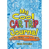 Dover My Cool Car Trip Journal: A Fun Fill-in Book for Kids